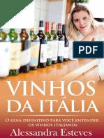 VINHOS DA ITÁLIA O Guia Definitivo Para Você Entender Os Vinhos Italianos