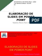 Aula de Elaboração de Slides Em Power Point