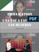 Mariana Flores Melo - Emma Watson, Una Voz a Favor de Las Mujeres