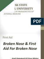 Broken Nose 44 Arpit & Prince