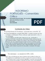 Trovadorismo Português – Comentário Crítico