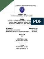 Causas y Consecuencia de La Violencia en El Sector de Los Mameyes, República Dominicana en El Periodo 2017 Uasd