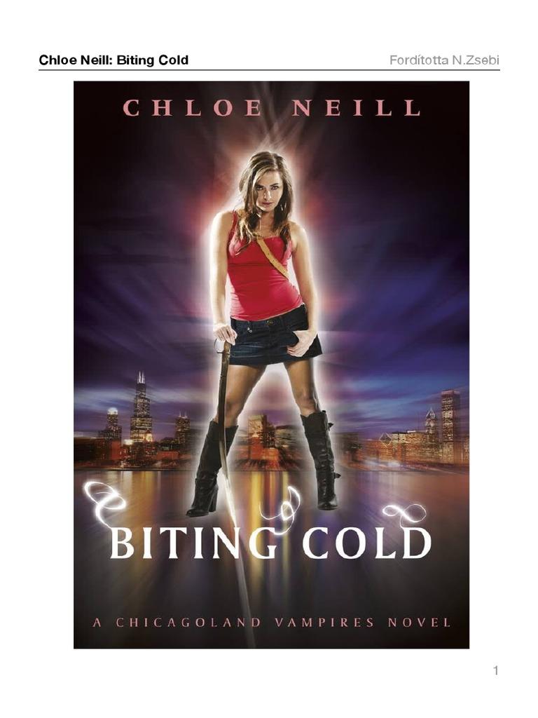 Chloe Neill - Chicagoland Vámpírjai 6. - Biting Cold – Harapós hideg (R).pdf aa170b8c44