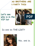 1 the Jonas Brothers Are Having a Party This VERB to BE