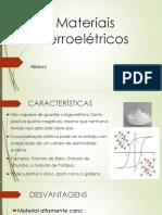 Materiais Ferroelétricos