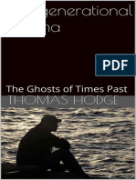 Intergenerational Trauma_ the Ghosts of Times Past by Thomas Hodge