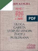 Ibrahim Kemura, Uloga Gajreta u društvenom životu Muslimana Bosne i Hercegovine (1903-1941).pdf