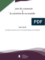 Miguel Aguiló_El Arte de Construir y la Cuestión de su Sentido.pdf