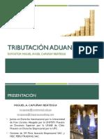 Tributacion Aduanera - Miguel Capunay r.
