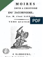 Barruel Augustin - Memoires Pour Servir l Histoire Du Jacobisme - Tome IV