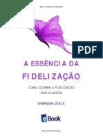 A Essencia(Religion) Da Fedelizacao