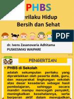 316011598 Penyuluhan Phbs Sekolah IV Ppt