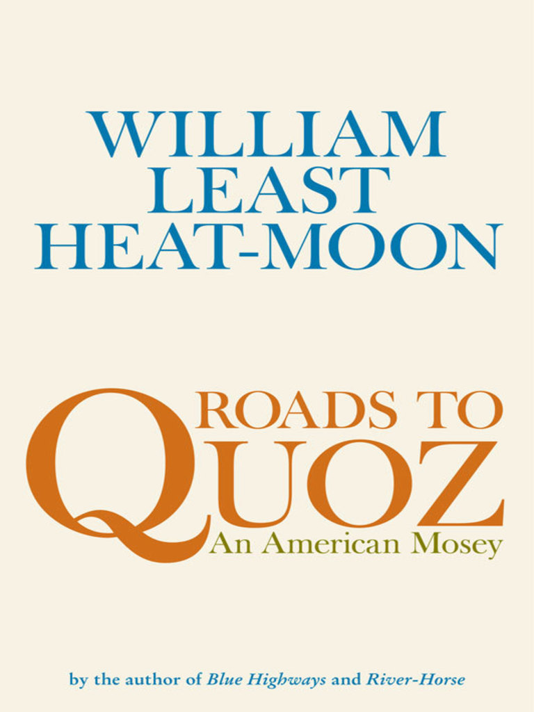 Least Heat-Moon, William--Roads to Quoz-An American Mosey | Lewis And Clark  Expedition | Languages