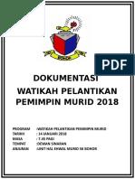 Dokumentasi Watikah Pemimpin 2018