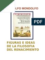 Mondolfo, Rodolfo - Figuras e Ideas de La Filosofia Del Renacimiento