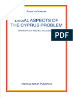 Legal Aspects of the Cyprus Problem; Annan Plan and EU Accession (Nijhoff Law Specials, 67) (Frank Hoffmeister)