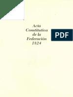 Acta Constitutiva de la Federacion Mexicana 1824.pdf