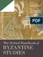 [Oxford Handbooks] Elizabeth Jeffreys, John Haldon, Robin Cormack (editors) - The Oxford Handbook of Byzantine Studies (Oxford Handbooks)   (2009, Oxford University Press, USA).pdf