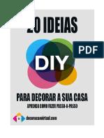 20 Ideias DIY Para Decorar a Sua Casa