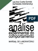 Gomide, P. I. C. & Dobrianskyj, L. N. (1993). An_lise experimental do comportamento - manual de laborat_rio.pdf