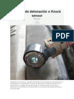 Sensor de Detonación o Knock Sensor