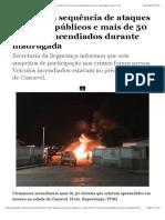 Ceará tem sequência de ataques a prédios públicos e mais de 50 veículos incendiados durante madrugada | Ceará | G1