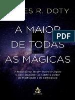James R. Doty - A Maior de Todas as Mágicas [Oficial]