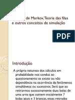 Cadeias de Markov, Teoria Das Filas e