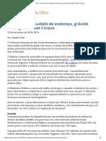 ConJur - Presa Por Ter Mudado de Endereço, Grávida Consegue Habeas Corpus