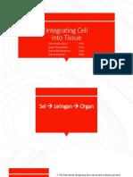 Integrating Cell