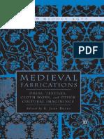 BURNS, Jane_Medieval Fabrications. Dress, Textiles, Cloth Work