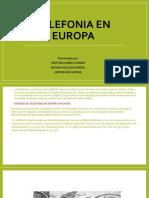 TELEFONIA EN EUROPA  2. edit.pptx
