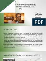 Amartya Sen, Plantea-mientos Para El Crecimien-To y Para Desarro-llar El País. Caracte-rísticas y Análisis