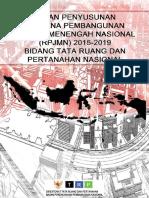 Kajian Penyusunan Rencanan Pembangunan Jangka Menengah Nasional 2015-2019 Bidang Tata Ruang dan Pertanahan Nasional