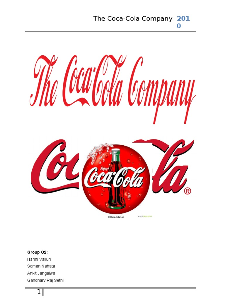 analysis of the coca cola company In this way, the coca cola company holds some significant strengths that give it a competitive edge in the market its flavorful drinks enjoy a very high level of.