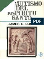 Dunn James - El Bautismo Del Espiritu Santo.pdf