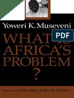 Yoweri K. Museveni, Yoweri K. Museveni-What Is Africa's Problem_-Univ Of Minnesota Press (2000).pdf