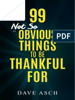 99 Not So Obvious Things to Be Thankful For