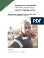 Rodrigo Porto - Entrevista Com Super Empreendedor Digital