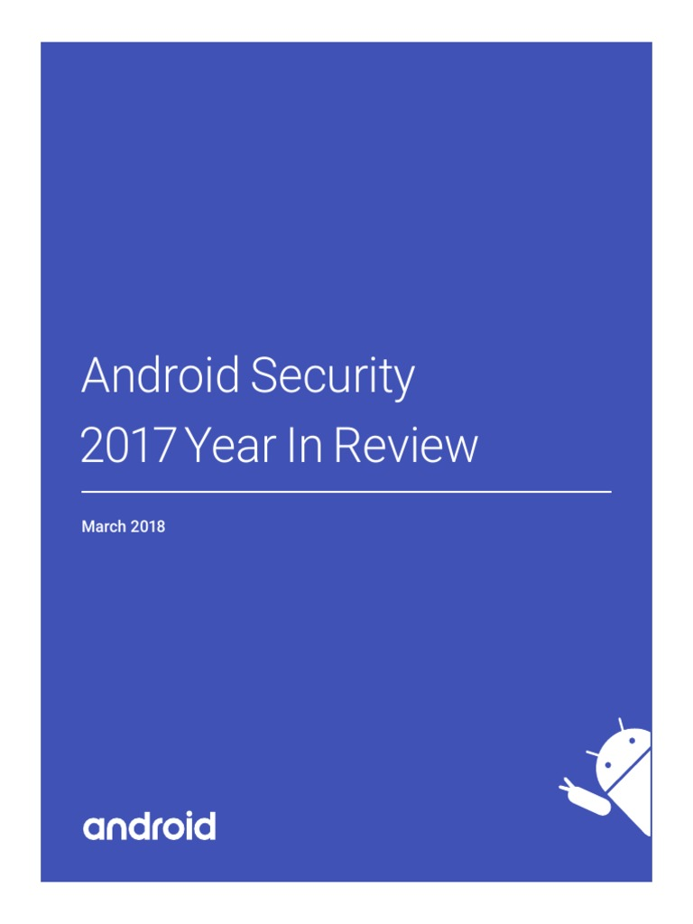 Google Android Security 2017 Report Final | Google Play | Android