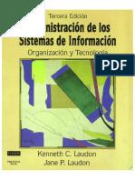 Administracion de los Sistemas de Informacion Organizacion y Tecnologia - Kenneth C. Laudon.pdf