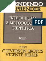 44061732-Aprendendo-a-Aprender-Introducao-a-Metodologia-Cientifica-Cleverson-Bastos-Vincente-Keller.pdf