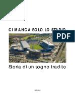"""""""Ci Manca Solo Lo Stadio"""" - Il dossier sullo stadio """"Città del Tricolore"""" di Reggio Emilia"""