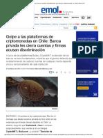 Dos Bancos Cierran Cuentas de Plataformas Que Transan Criptomonedas en Chile _ Emol.com
