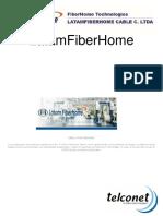 LatAm Fiber Home