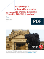 PENAL- InEXISTENCIA de PRISION PREVENTIVA- Ratifican Que Prórroga o Ampliación de Prisión Preventiva Es Una Figura Procesal Inexistente