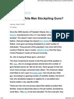Why Are White Men Stockpiling Guns