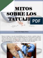Carlos Erik Malpica Flores - 5 Mitos Sobre Los Tatuajes