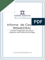 Centros Integrados de Apoyo Juzgados de Familia de Santiago (2017). Informe de Gestión Trismestral