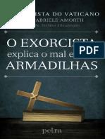 O Exorcista Explica o Mal e Sua - Gabriele Amorth